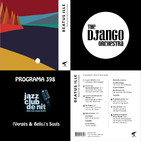 Programa 398: Rufaka Folk Jazz Orquestra i The Django Orquestra