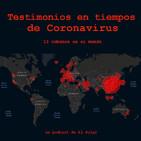 Episodio Especial: Testimonios en tiempos de Coronavirus