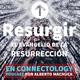 Resurgir | Día 26 | Gente del Tercer Día (1ra parte)