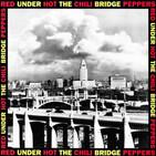 """Especial El Laboratorio 005 """"Under The Bridge"""""""