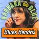 BARBARA BLUE · by Blues Hendrix