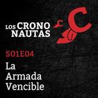 S01E04 - Los Crononautas - La Armada Vencible