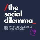 The Social Dilemma - Diez razones para borrar tus redes sociales