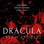 DRÁCULA, Edición Íntegra, Audio 3 de 3