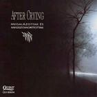 282 - After Crying - Megalázottak és Megszomorítottak (1992)