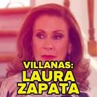 1x02 - Nuestros VILLANOS favoritos: Laura Zapata