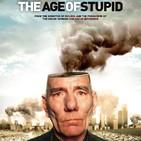 La Era de la Estupidez #documental