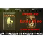 El Terror No Tiene Podcast - Episodio #53 - Estoy Vivo (1974)