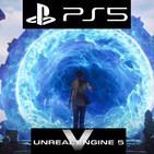 UNREAL ENGINE V: PS5 nos muestra la nueva generación - Reconectados.