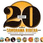 """Ansel y La Música. Nº76. 19-07-2017. Sonorama Ribera 20º Aniversario: """"La letra pequeña MAYÚSCULA del cartel""""."""