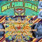 Forum Musical de Mr Q 570 - NOT FADE AWAY