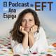 1 Presentación del Podcast de EFT de Ana Espiga