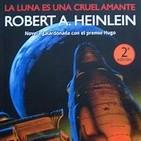 La luna es una cruel amante ( 1966 Robert A. Heinlein)