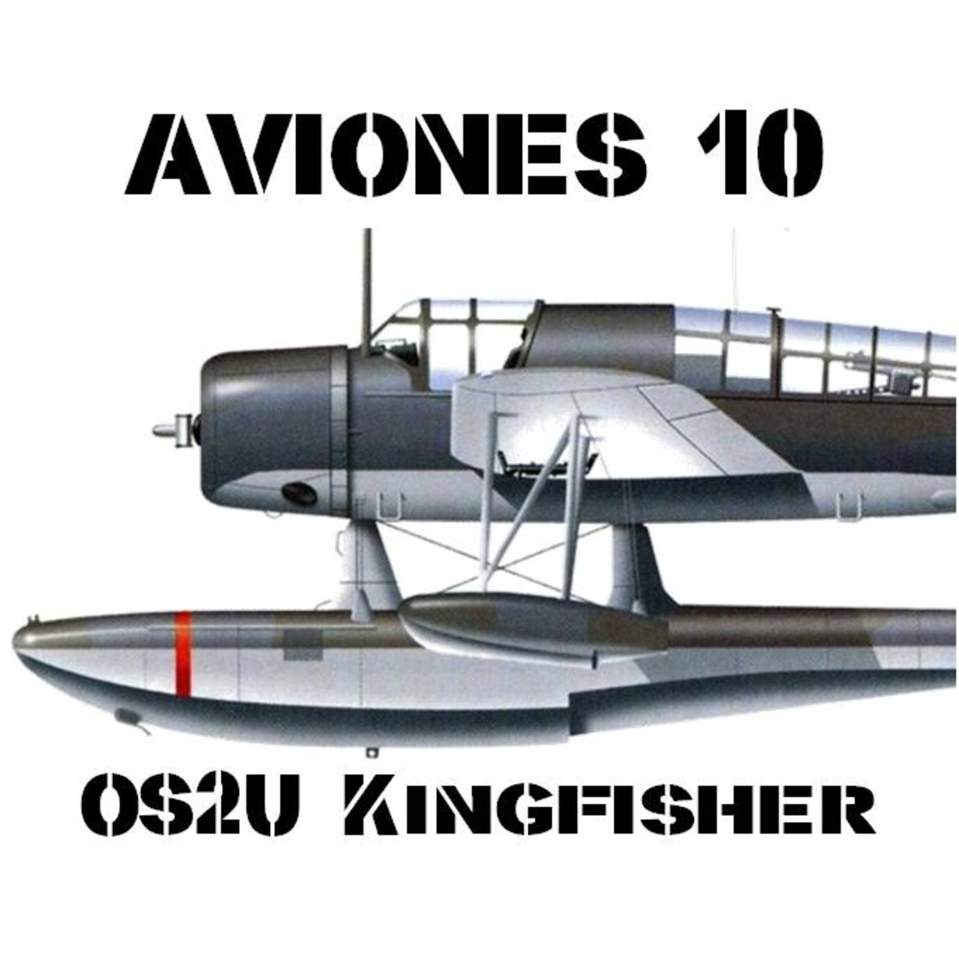 AVIONES 10 #82 Vought OS2U Kingfisher