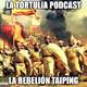 La Tortulia #167 - La rebelión Taiping