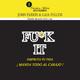 FU*K IT DISFRUTA TU VIDA - John Parkin / Gaia Pollini