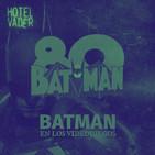 [HV Moment] Los mejores videojuegos de Batman