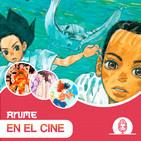 Anime en el Cine | PODCAST #15