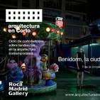 """Arquitectura en corto: """"Aliens"""" Benidorm, la ciudad que fascina en el extranjero.   ROCA MADRID GALLERY"""