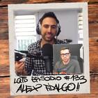 #133: Álex Fidalgo - Lo que yo diga (con Pablo Fuente)