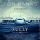 """SULLY"": Otra obra maestra de Eastwood"