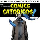 Ansia Viva Vol.2 - Episodio 11 – CÓMICS CATÓDICOS