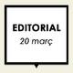 Editorial 20 març