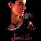 "T6x21 ""Juana la Loca"", Vicente Aranda, 2001."