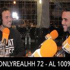 ONLYREALHH 72 - Al 100% (Con Swan Fyahbwoy) + Sorteo Great Times