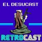 Retrocast 062 - DesucastXRetrocast 2 Parte 2