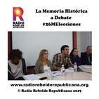 La Memoria Histórica a Debate #26MElecciones