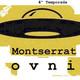 CODEX 4x46 Alerta OVNI Montserrat III