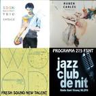 Programa 275: FSNT (Eden Bareket, Rubén Carlés i Francesco Ciniglio)