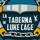 La Taberna de Luke Cage #2: Bruno Redondo (RESUBIDO)