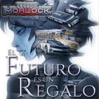 El Futuro es un Regalo - Capítulo Único