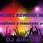 80 MUSIC REWORK MIX Recopilado y mezclado por DJ Albert