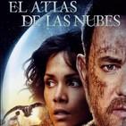 El Atlas de las Nubes (2012) #CienciaFicción #Drama #Thriller #peliculas #audesc #podcast