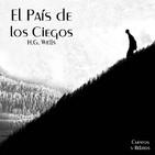 """""""El País de los Ciegos"""" de H.G. Wells"""