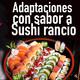 [Podcast 12] Adaptaciones con sabor a sushi rancio