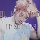 Sol Kpop Radio | Episode 13