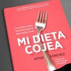 #32 Mi Dieta Cojea - Entrevista a Aitor Sanchez