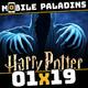 01x19 - Harry Potter: Hogwarts Mistery, Paladins Strike, Clash Royale: Guerra de Clanes y nuevo juego mobile de Nintendo