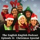Christmas Special - The English English Podcast S01E08