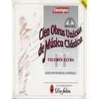 100 Obras Unicas de la Musica Clasica (12de12) Volumen Extra - 02 (Selección De Música Española)