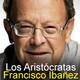 Los Aristócratas - 21 - Francisco Ibañez