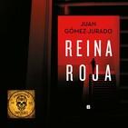 FDLI EL MARCAPÁGINAS: Reina Roja, de Juan Gómez-Jurado