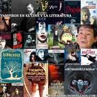 Los búhos del caos 16: Vampiros en el cine y la literatura