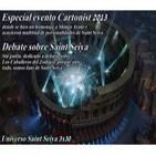 2x30 Universo Saint Seiya: Especial Cartoonist 2013 y Debate Saint Seiya en estado puro