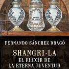 Shangri-La: El Elixir de la eterna juventud (2/2)