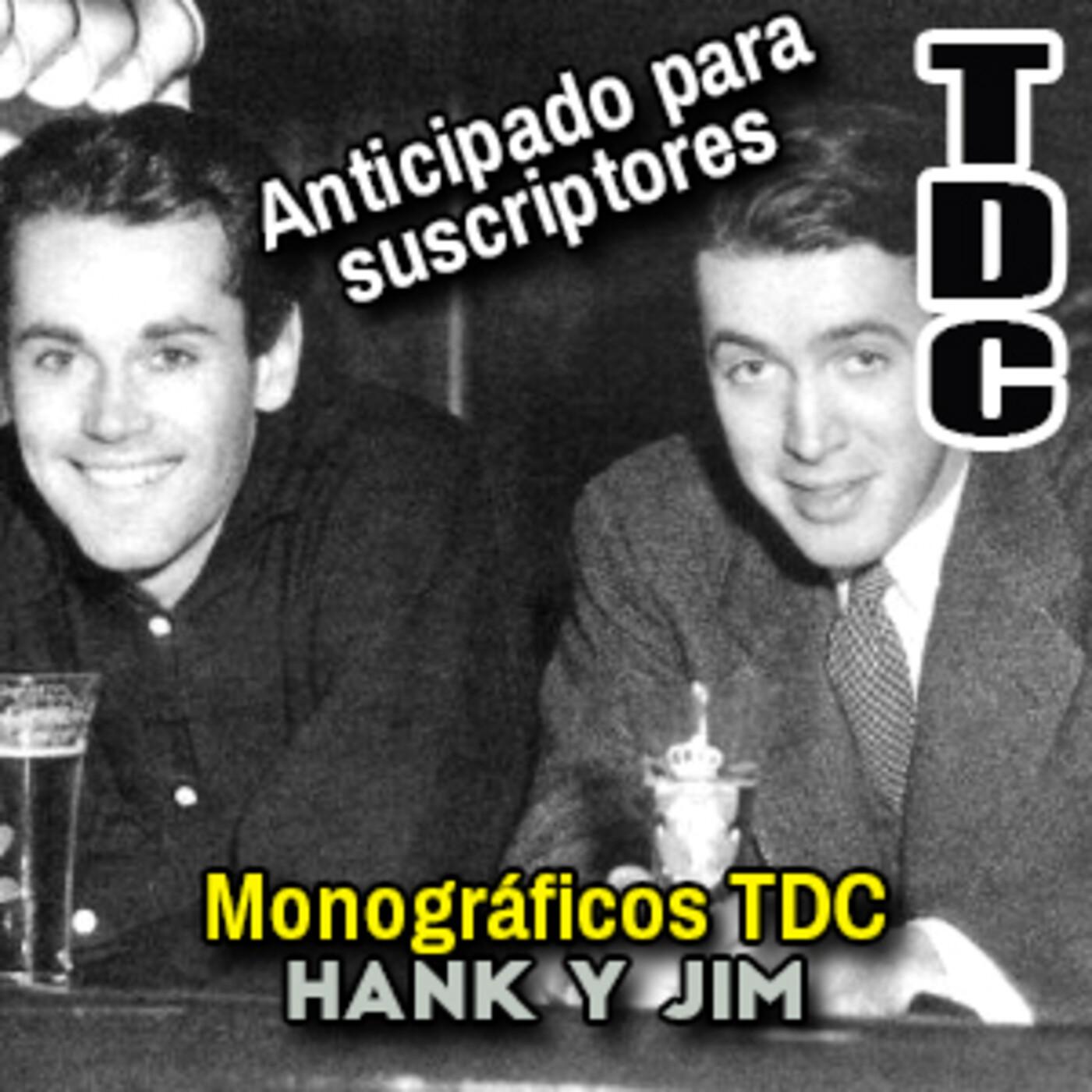 Monográficos TDC: Hank y Jim, 50 años de amistad